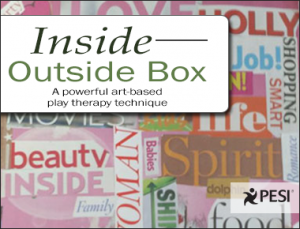 """Using An 'Inside/Outside' Box in Play Therapy""-LCSW Clair Mellenthin Featured on PESI's Website"
