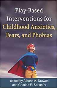 Interventions for Childhood Anxieties, Fears and Phobias